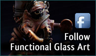 follow functional glass art facebook